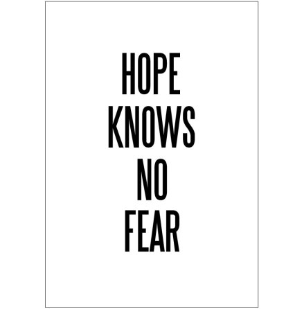 HOPE KNOWS NO FEAR