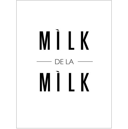 MILK DE LA MILK