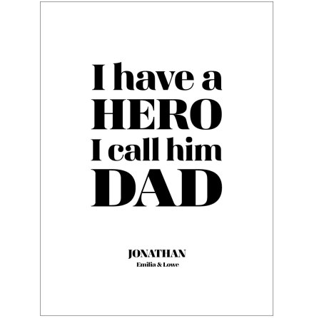 I HAVE A HERO