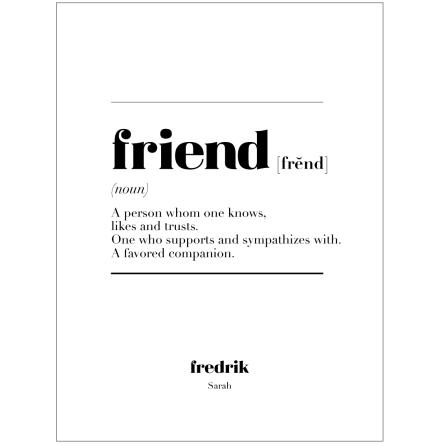 FRIEND IS