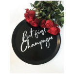 """BRICKA  """"BUT FIRST CHAMPAGNE"""""""