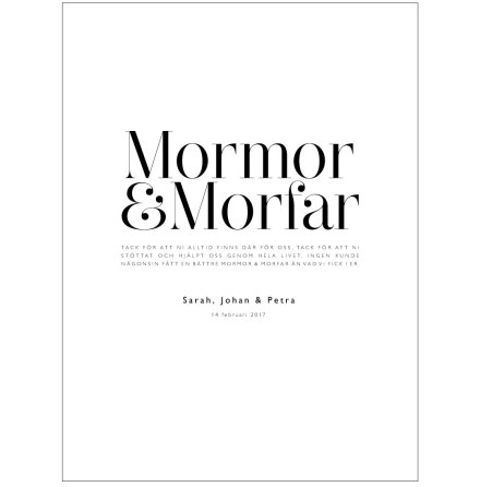 TILL MORMOR & MORFAR/FARMOR & FARFAR