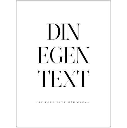 DIN EGEN TEXT DIX