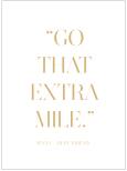 GO THAT EXTRA MILE CITATPOSTER CITATTAVLA