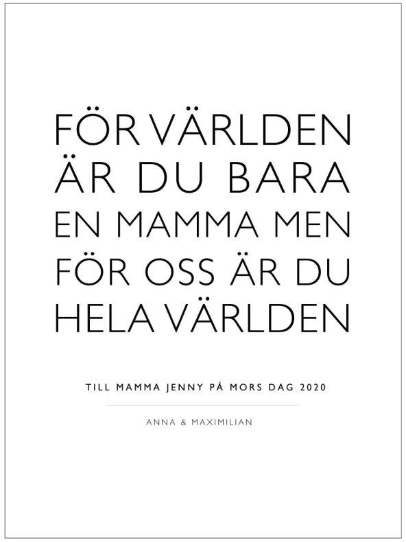 FÖR VÄRLDEN - TAVLA/POSTER TILL MAMMA