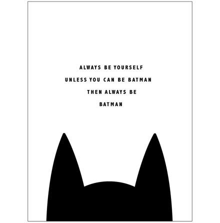ALWAYS BATMAN